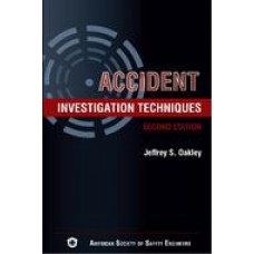 Accident Investigation Techniques, 2nd Edition