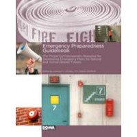 Emergency Preparedness Guidebook - The Property Professional's Resource for Developing Emergency Plans for Natural and Human-Based Threats