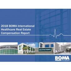 2018 BOMA International Healthcare Real Estate Compensation Report