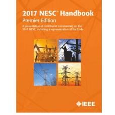 2017 National Electrical Safety code (NESC) Handbook, Premier Edition