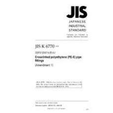 JIS K 6770:2004/AMENDMENT 1:2008