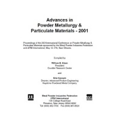 Advances in Powder Metallurgy & Particulate Materials-2001