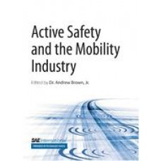 Active Safety and the Mobility Industry