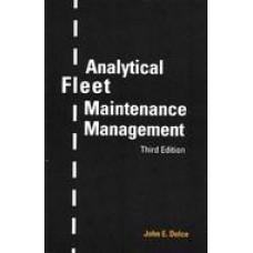 Analytical Fleet Maintenance Management, 3rd Edition